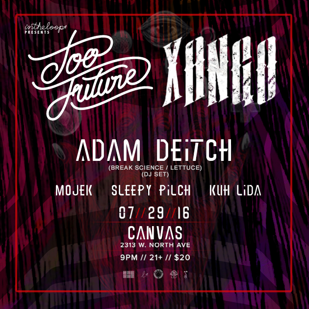 In The Loop Presents:  Too Future - Xango